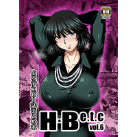 [Adult] Doujinshi - H・Be.t.c vol.6 / H・B