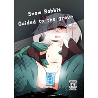 [Hentai] Doujinshi - Yu-Gi-Oh! (Snow Rabbit Guided to the grave) / えくすのわーる
