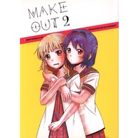 Doujinshi - YuruYuri (MAKE OUT 2) / Mushiyaki!!