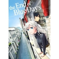 Doujinshi - the End of Blue Days 3 / 前田2丁目