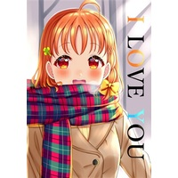Doujinshi - Illustration book - Love Live! Sunshine!! / Takami Chika & Watanabe You (I LOVE YOU) / Pastel Craft