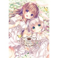Doujinshi - Illustration book - Compilation - PEACH COLLECTION 10th Anniversary / Peach Candy