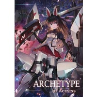 Doujinshi - Illustration book - Alice Gear Aegis (ARCHETYPE of Actress) / ARCHE