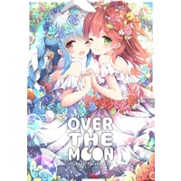 Doujinshi - Illustration book - OVER THE MOON / ほとおり天文台
